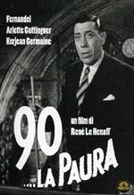 La copertina di 90... La paura (dvd)