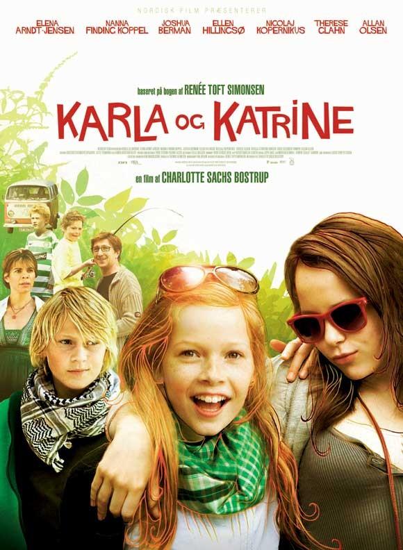 Karla e Katrine - Amiche inseparabili: la locandina del film
