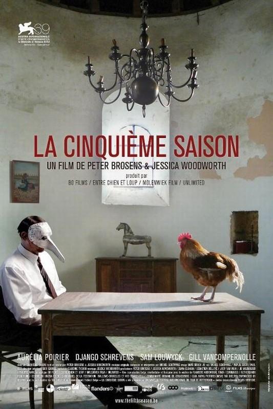 La cinquième saison: la locandina del film