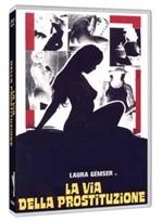 La copertina di La via della prostituzione (dvd)