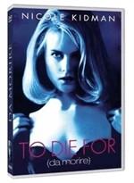 La copertina di To Die For - Da Morire (dvd)