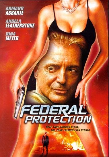 Federal Protection: la locandina del film