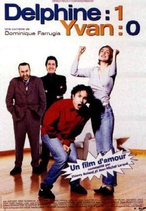 Delphine 1, Yvan 0: la locandina del film