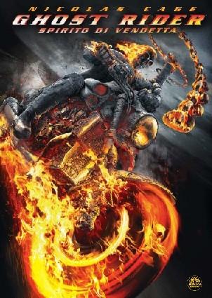 La copertina di Ghost Rider: Spirito di vendetta (dvd)