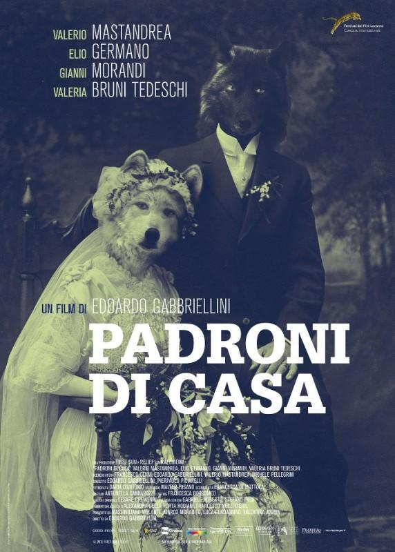 Padroni di casa: la locandina italiana del film di Edoardo Gabbriellini