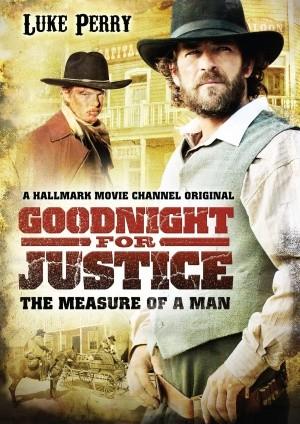 Goodnight for Justice: The Measure of a Man: la locandina del film