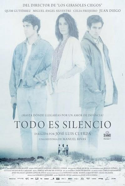 Todo es silencio: la locandina del film