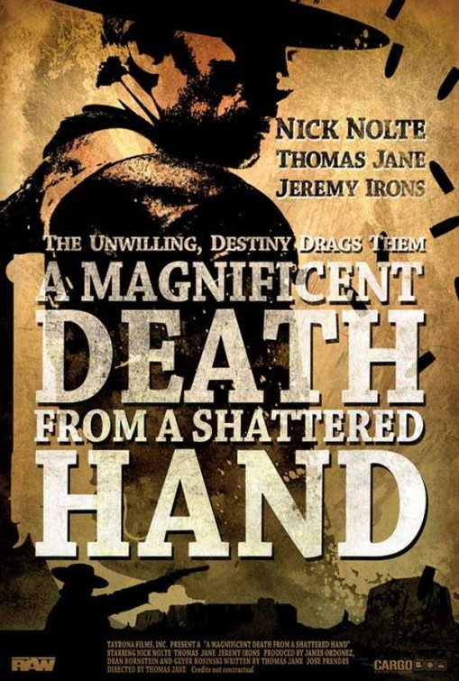A Magnificent Death from a Shattered Hand: la locandina del film