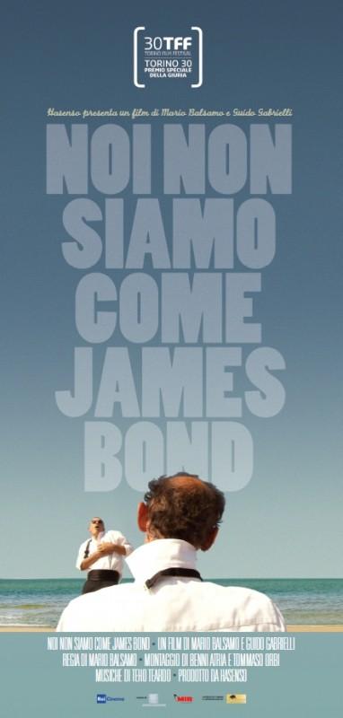 Noi non siamo come James Bond: la locandina del film