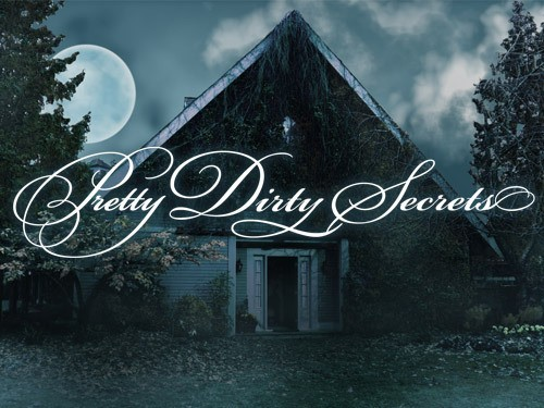 La locandina di Pretty Dirty Secrets