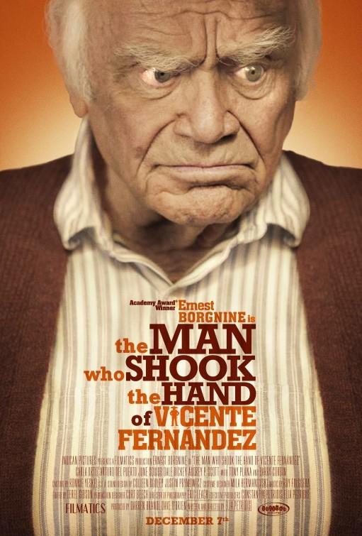 The Man Who Shook the Hand of Vicente Fernandez: la locandina del film