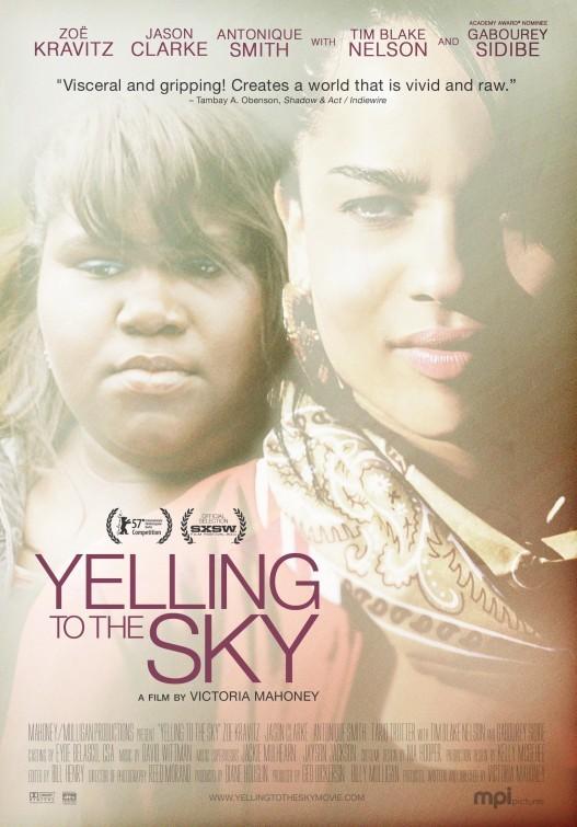 Yelling to the Sky: la locandina del film