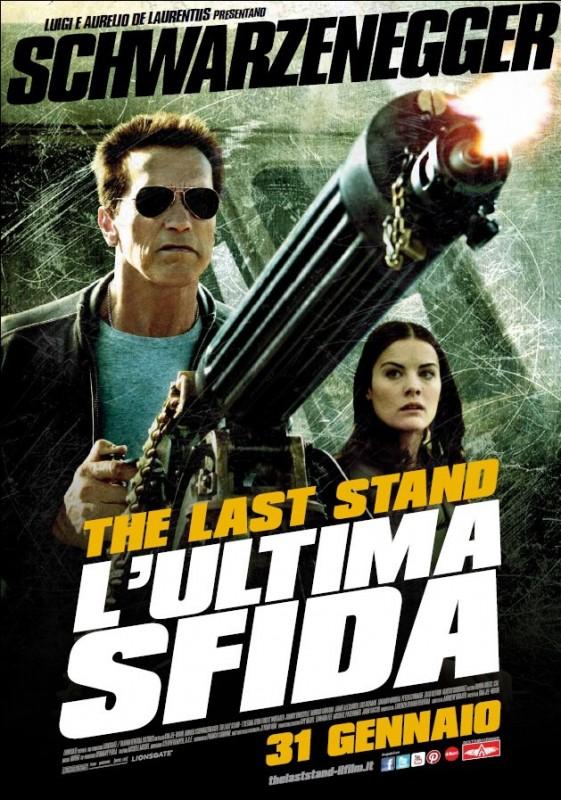 The Last Stand - L'ultima sfida: la locandina italiana del film