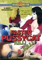La copertina di Faster, Pussycat! Kill! Kill! (dvd)