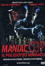 La copertina di Maniac Cop - Il poliziotto maniaco (dvd)