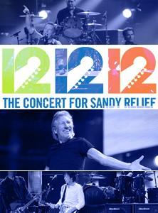 La locandina di 12-12-12 the Concert for Sandy Relief