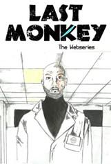 Last Monkey - The Series: un poster della web series