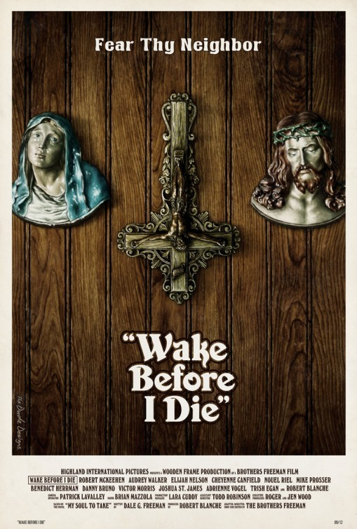 Wake Before I Die: la locandina del film
