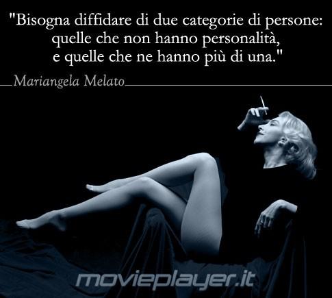 Mariangela Melato - una frase dell'attrice nella nostra e-card da condividere sui social network