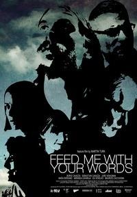 Feed Me With Your Words: la locandina del film