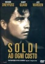 La copertina di Soldi a ogni costo (dvd)