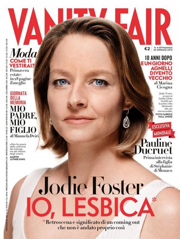 'Io, Lesbica' - Jodie Foster sulla cover di Vanity Fair Italia - gennaio 2013.