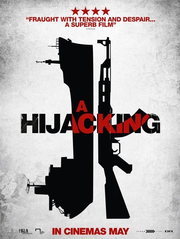 A Hijacking: la locandina internazionale del film diretto da Tobias Lindholm