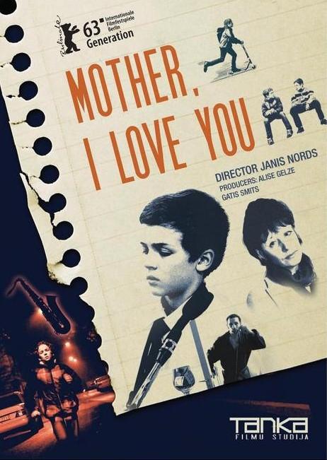 Mother, I Love You: la locandina del film