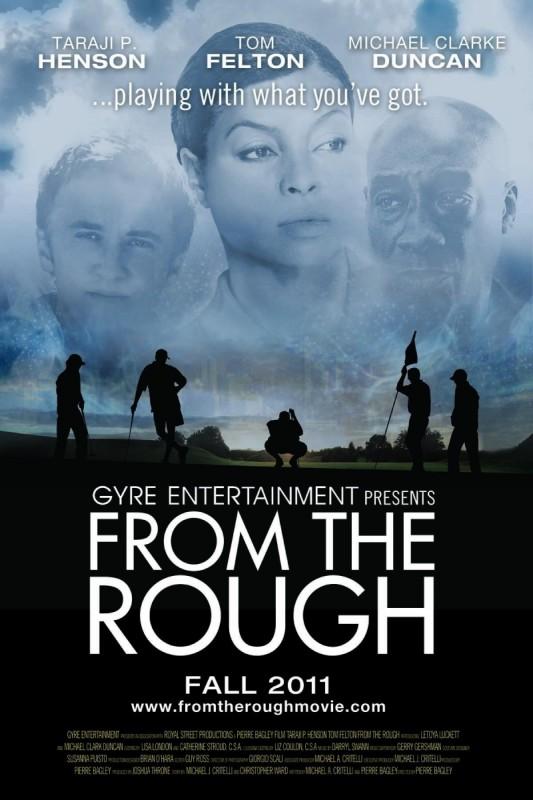 From the Rough: la locandina del film