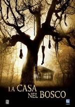 La copertina di La casa nel bosco (dvd)