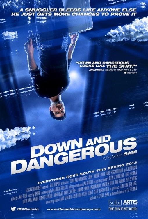 Down and Dangerous: la locandina del film