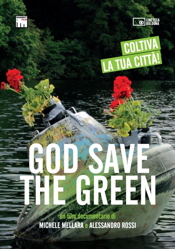 God Save The Green: la locandina del film