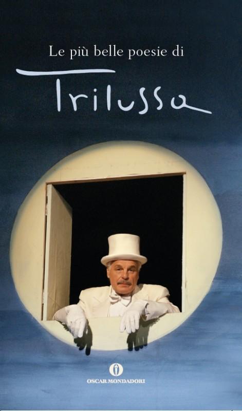 Trilussa: la copertina della riedizione delle poesie dell'autore con l'immagine di Michele Placido