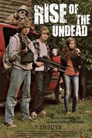 Rise of the Undead: la locandina del film