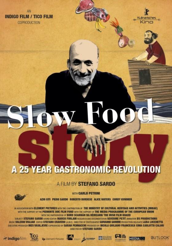 Slow Food Story: la locandina del film