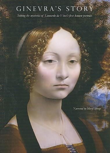 Ginevra's Story: Solving the Mysteries of Leonardo da Vinci's First Known Portrait: la locandina del film