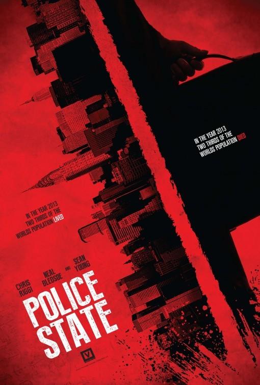 Police State: la locandina del film