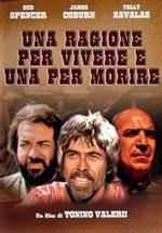 La copertina di Una ragione per vivere e una per morire (dvd)