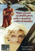 La copertina di Notte d'estate con profilo greco, occhi a mandorla e odore di basilico (dvd)