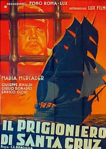 Il prigioniero di Santa Cruz
