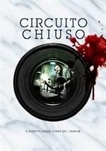La copertina di Circuito Chiuso (dvd)
