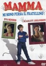 La copertina di Mamma mi sono persa il Fratellino! (dvd)