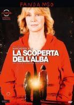 La copertina di La scoperta dell\'alba (dvd)