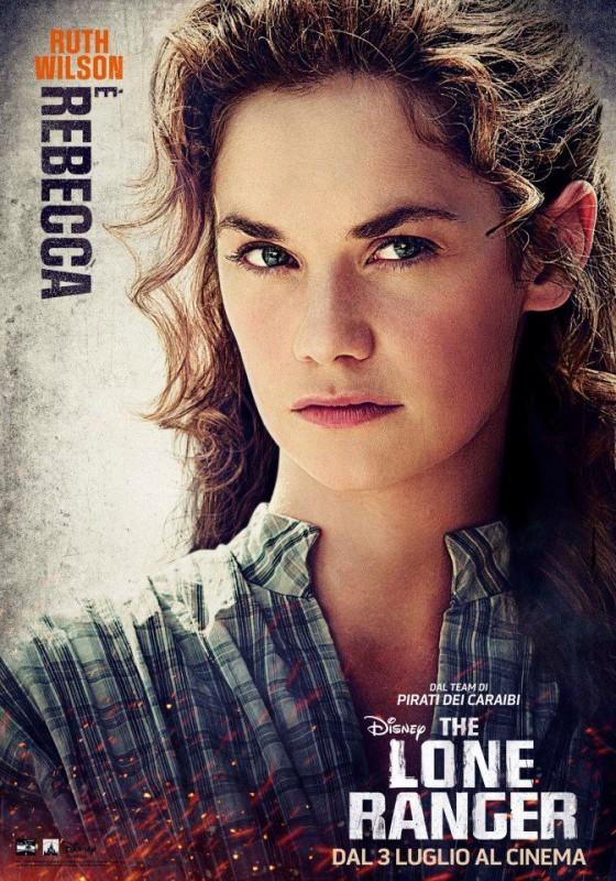 The Lone Ranger: il character poster italiano per la Rebecca di Ruth Wilson