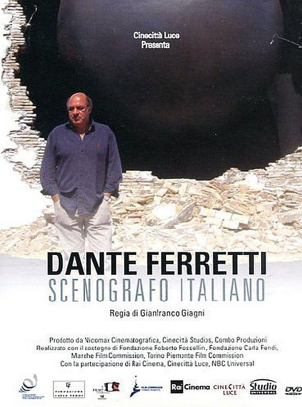 Dante Ferretti: Scenografo italiano, la locandina del documentario