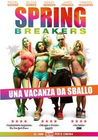 La copertina di Spring Breakers - Una vacanza da sballo (dvd)
