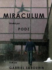 Miraculum: la locandina del film