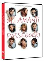 La copertina di Gli amanti passeggeri (dvd)