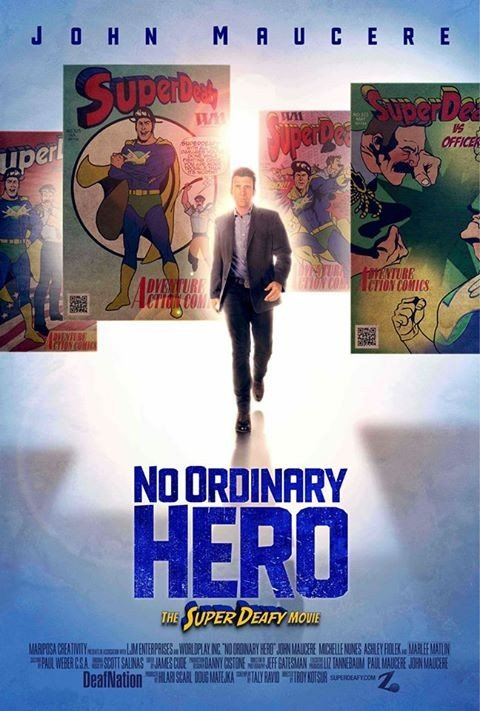 No Ordinary Hero: The SuperDeafy Movie: la locandina del film