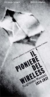 Il Pioniere del Wireless: Guglielmo Marconi 1874-1937: la locandina del film